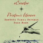 Gabriela Dobrota – sufletul prieteniei literare Drobeta Turnu Severin – Baia Mare