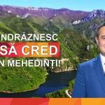 Constantin Trusca are toate motivele sa creada in Mehedinti